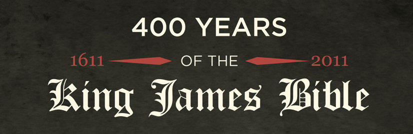 400 Years of the King James Version of the Bible