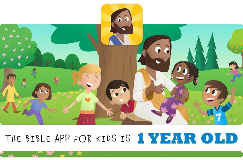 The Bible App for Kids is 1 YEAR OLD!