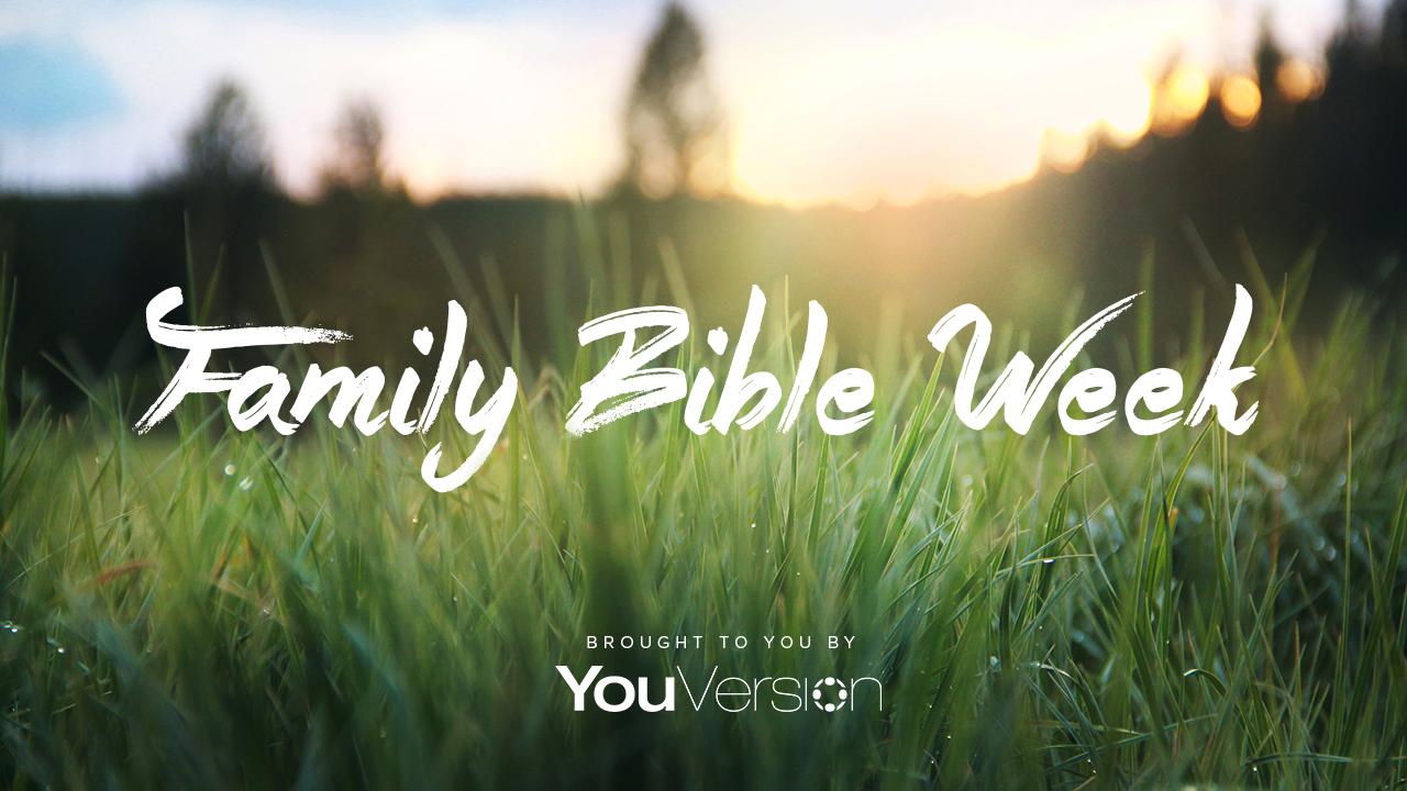 FamilyBibleWeek1