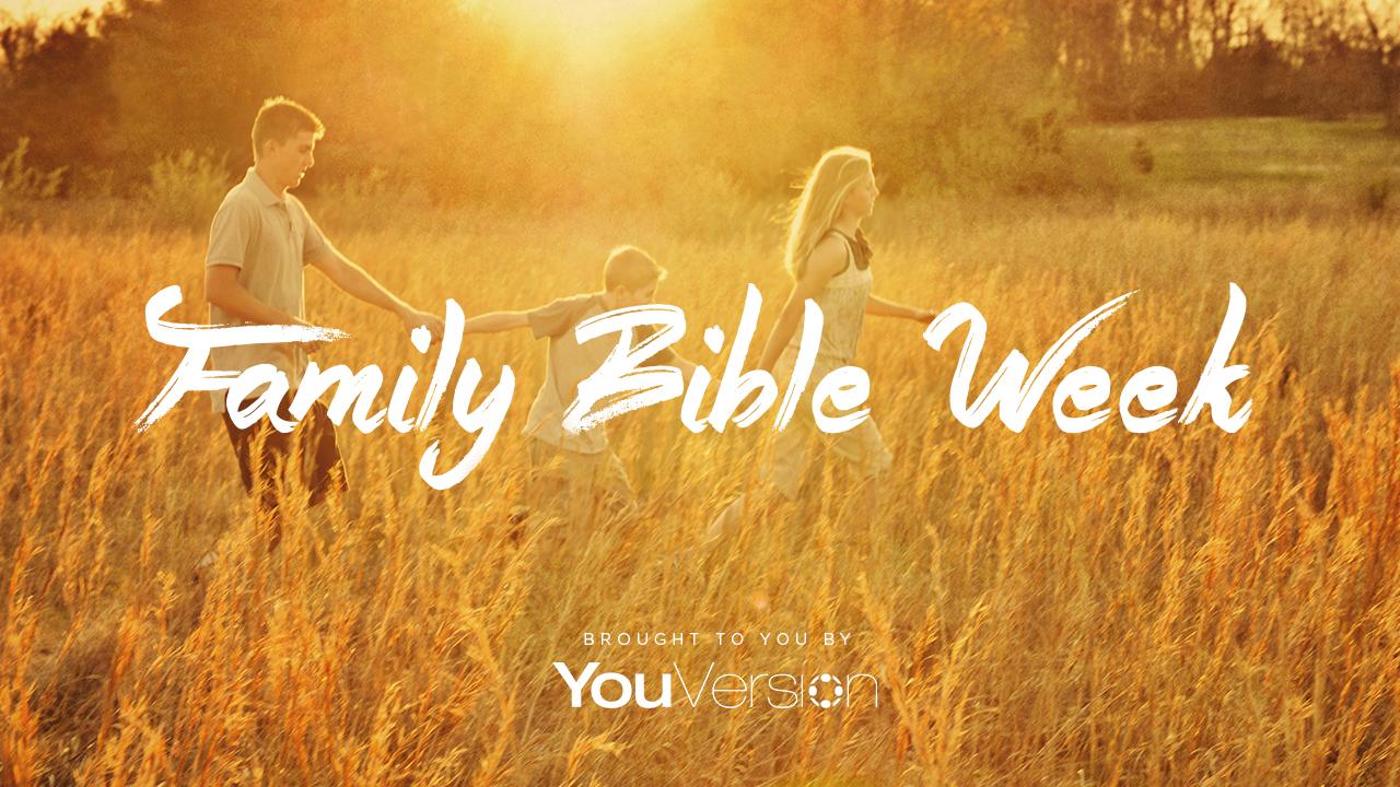 FamilyBibleWeek2