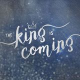 king-is-coming