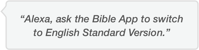 Updated Bible App for Voice: More to try on your Amazon